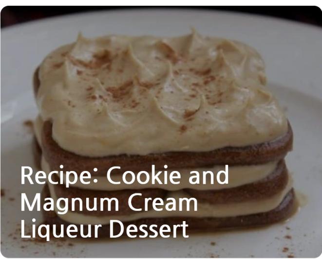 Recipe cookie and Magnum Cream Liqueur Dessert