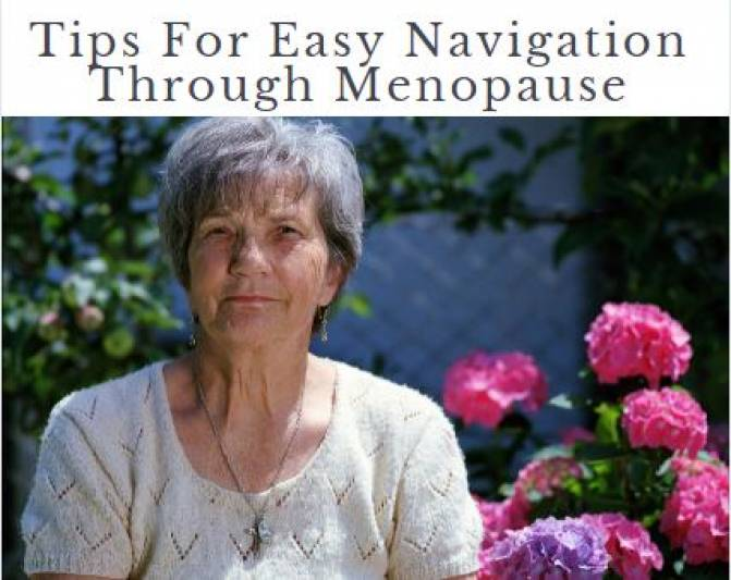 Menopause Self Care Tips For Easy Navigation Through Transition