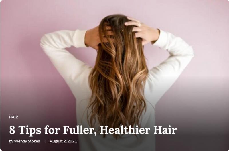 8 Tips for Fuller Healthier Hair The Frisky