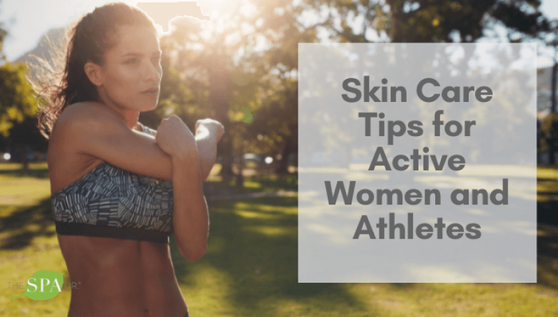 Skin Care Tips for Active Women and Athletes